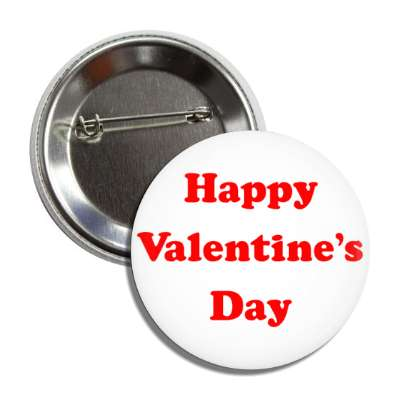happy valentines day white cartoon button