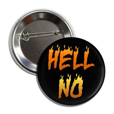 hell no flames button