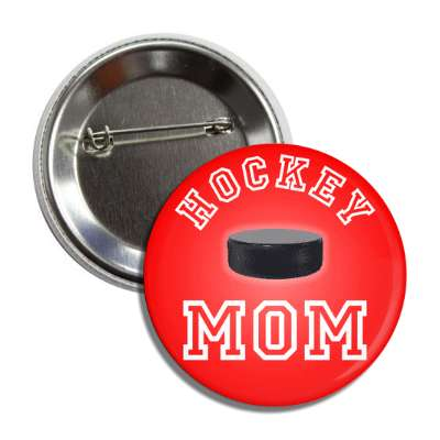 hockey mom red puck button