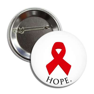 hope red aids awareness ribbon white button