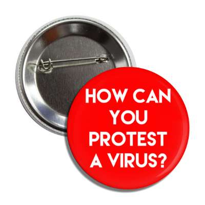 how can you protest a virus red button