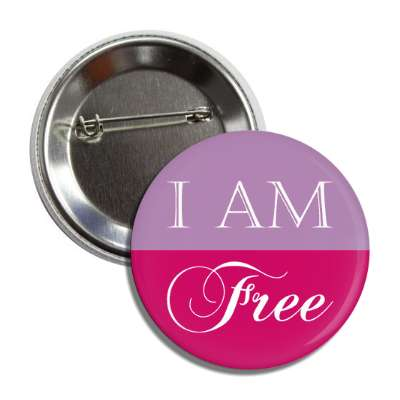 i am free button