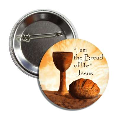i am the bread of life jesus goblet button