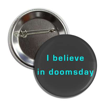 i believe in doomsday button