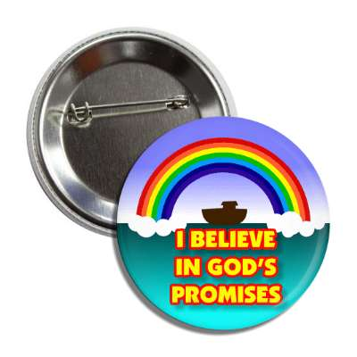 i believe in gods promises noahs ark rainbow button