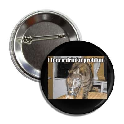 i has a drinkn problum button