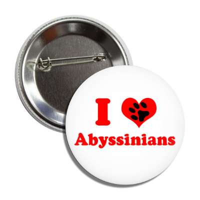 i heart abyssinians love button
