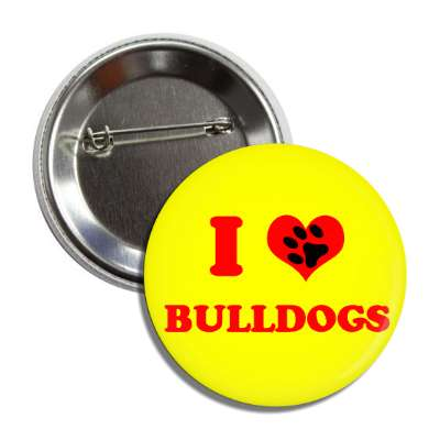 i heart bulldogs red heart paw print button