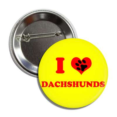 i heart dachshunds red heart paw print button