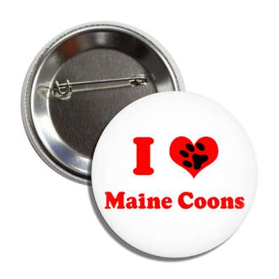 i heart maine coons heart paw print button