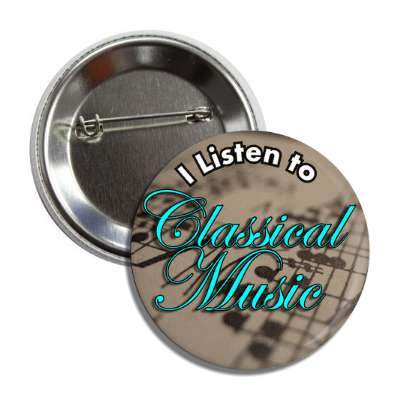 i listen to classical music button