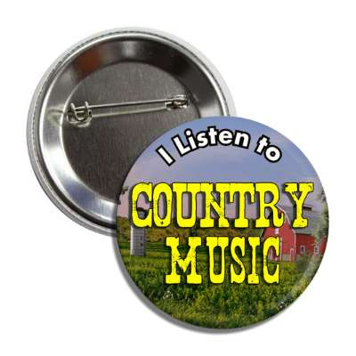 i listen to country music button