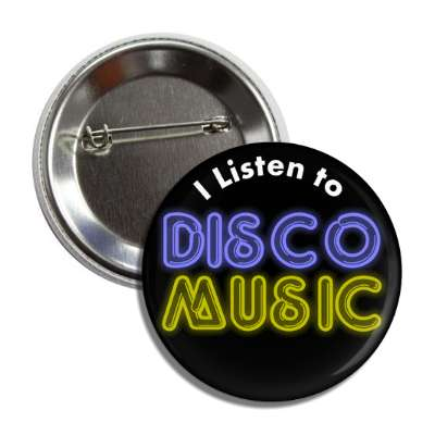 i listen to disco music button