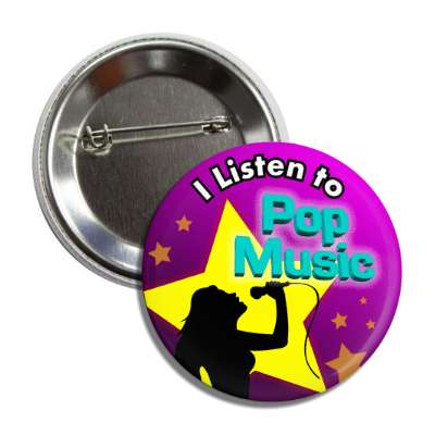 i listen to pop music button