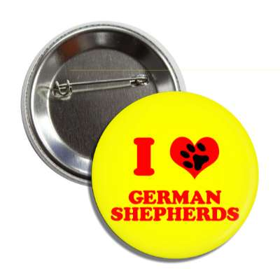 i love german shepherds red heart paw print button
