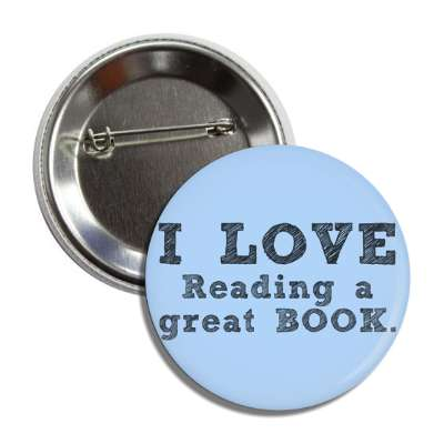 i love reading a great book button