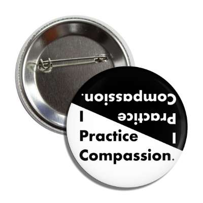 i practice compassion button