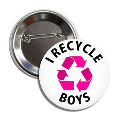 i recycle boys button