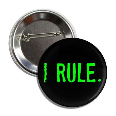 i rule button