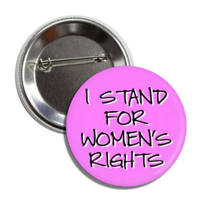 i stand for womens rights handwriting light magenta button