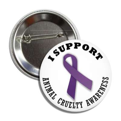 i support animal cruelty purple awareness ribbon button