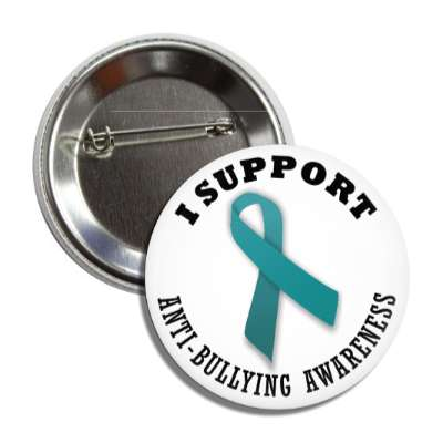 i support anti bullying teal awareness ribbon button
