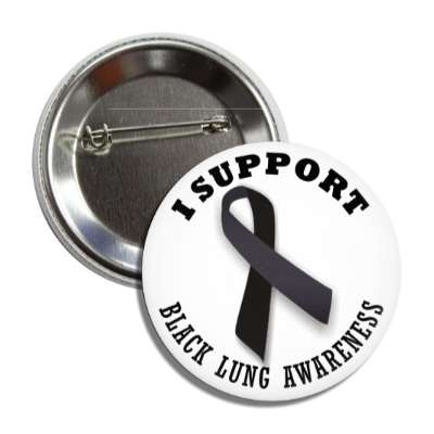 i support black lung black awareness ribbon button