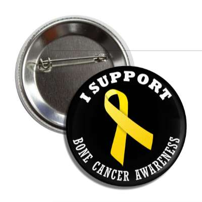 i support bone cancer yellow awareness ribbon button