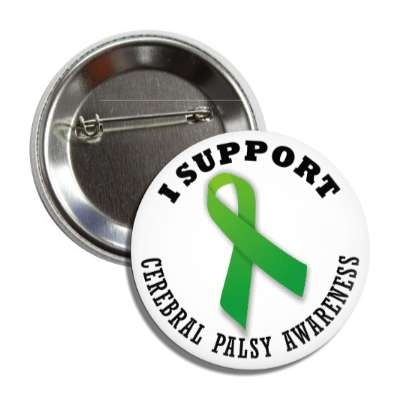 i support cerebral palsy green awareness ribbon button