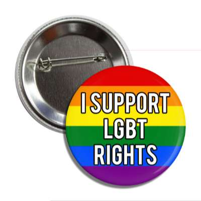 i support lgbt rights rainbow flag button