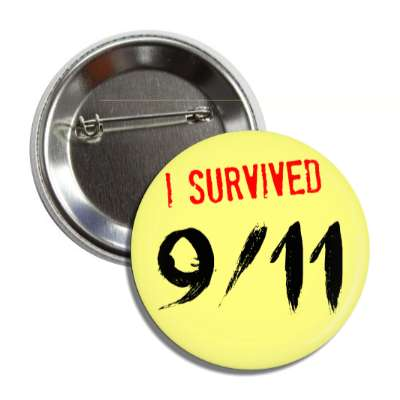 i survived 9 11 september eleventh button