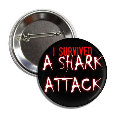 i survived a shark attack button