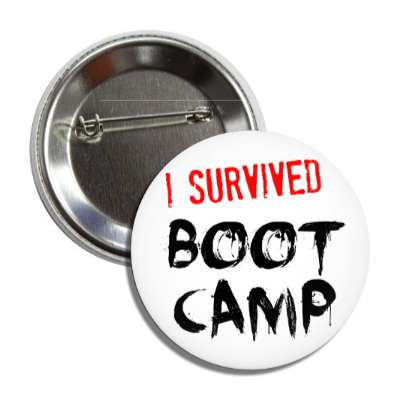 i survived boot camp button