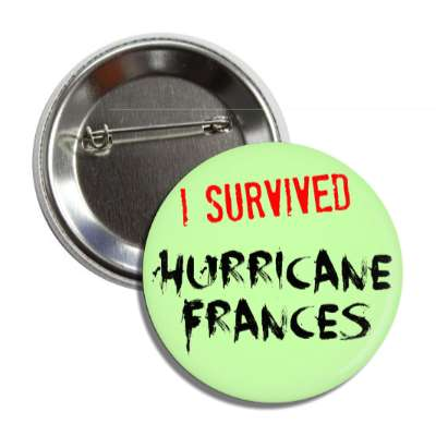 i survived hurricane frances button