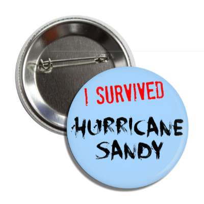 i survived hurricane sandy light blue button