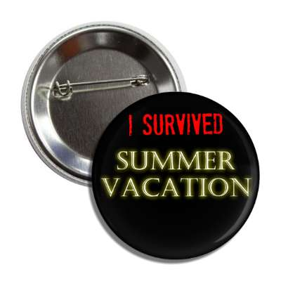 i survived summer vacation button