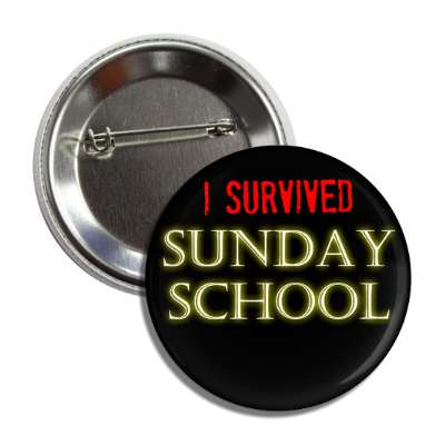 i survived sunday school button