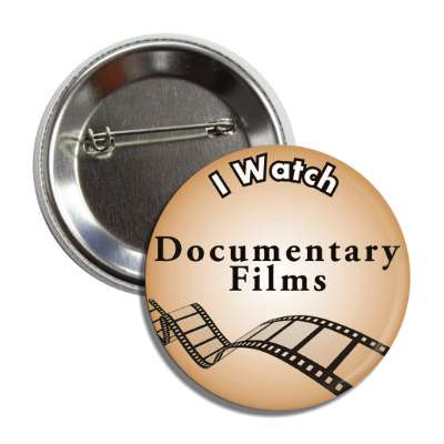 i watch documentary films button