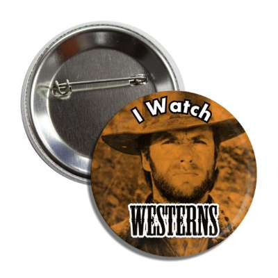 i watch westerns button