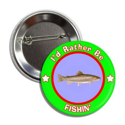 id rather be fishing green border button