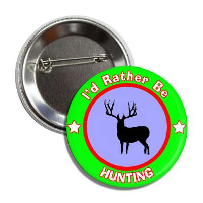 id rather be hunting green border button