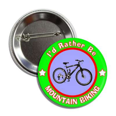 id rather be mountain biking green border button