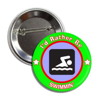 id rather be swimming green border button