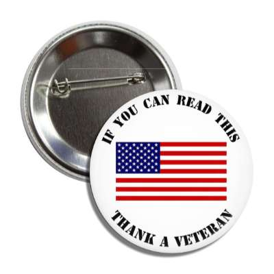 if you can read this thank a veteran stencil us flag button