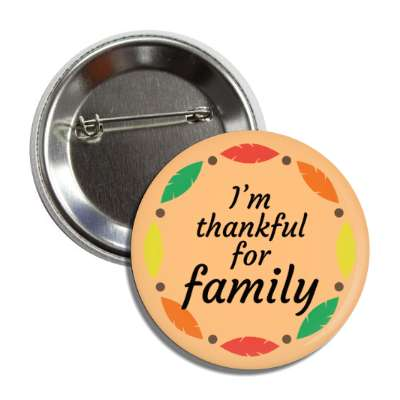 im thankful for family tan autumn leaves border button