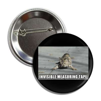 invisible measuring tape button