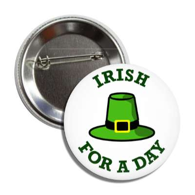 irish for a day leprechaun hat button