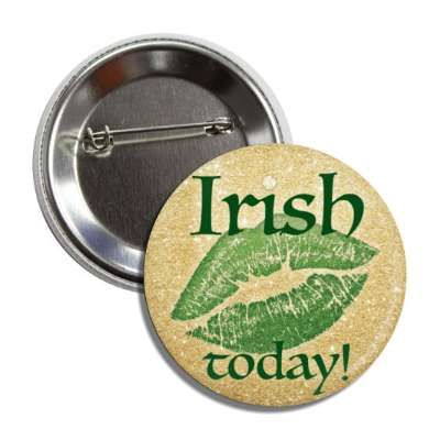 irish today lipstick print button