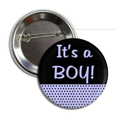 its a boy polka dot blue button