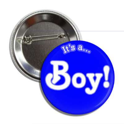 its a boy stylized blue button